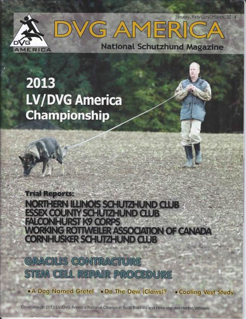 DVG America Magazine 1st QTR 2014 Issue- Northern Illinois Schutzhund Club 2013 Trial (Special thanks to DVG and Kathleen Sanderson for allowing me to reprint this article, and CHOPS photography for the fantastic pictures!)